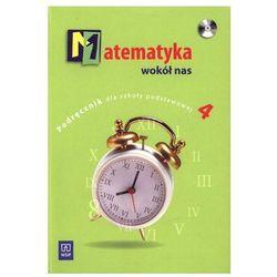 Matematyka, klasa 4, Matematyka wokół nas, podręcznik, WSiP +CD
