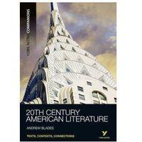 20TH Century American Literature and Beyond (opr. miękka)