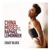 China Moses - CRAZY BLUES