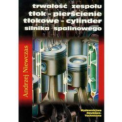 Trwałość zespołu tłok-pierścienie tłokowe-cylinder silnika spalinowego (opr. miękka)