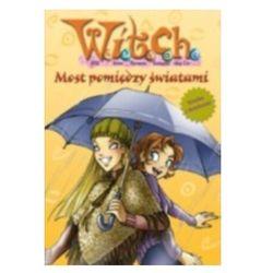 Witch. Most Pomiędzy Światami. Nowe Wydanie (opr. broszurowa)