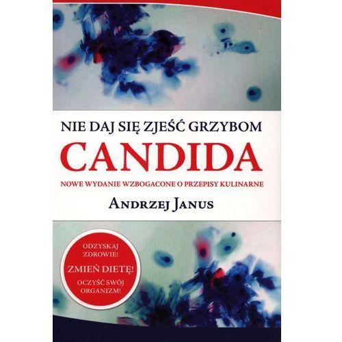 Nie daj się zjeść grzybom Candida (opr. miękka)