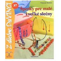 Šperky pre malé i veľké slečny Vincze Eszter