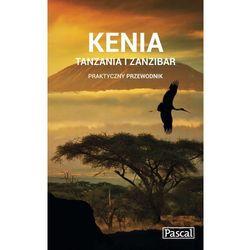 Kenia, Tanzania i Zanzibar praktyczny przewodnik 2015 - Wysyłka od 3,99 - porównuj ceny z wysyłką (opr. miękka)