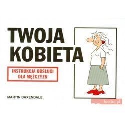 Instrukcja obsługi - Twoja kobieta (opr. broszurowa)