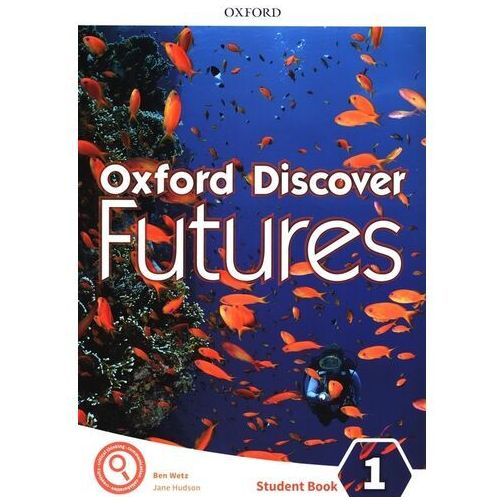 Oxford Discover Futures: Level 1: Student Book (opr. broszurowa)
