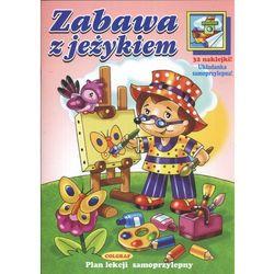 ZABAWA Z JEŻYKIEM. KSIĄŻECZKA Z NAKLEJKAMI (opr. broszurowa)