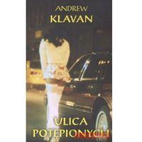 Ulica potępionych - Andrew Klavan (opr. miękka)