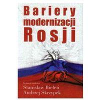 Bariery modernizacji Rosji (opr. miękka)