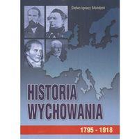 Historia wychowania t. 2 1795-1918 (opr. miękka)