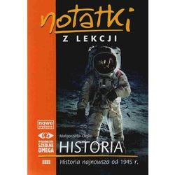 Notatki z lekcji Historia najnowsza od 1945 r. (opr. miękka)