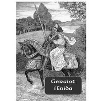 Geraint i Enida - ebook