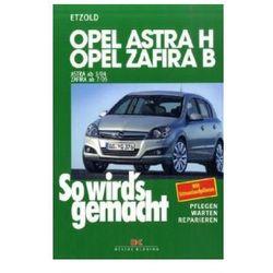 Opel Astra H, Opel Zafira B