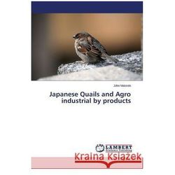 Japanese Quails and Agro Industrial by Products