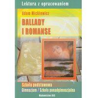 Ballady i romanse. Lektury z opracowaniem (opr. miękka)