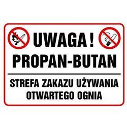 Uwaga, propan-butan. Strefa zakazu używania otwartego ognia