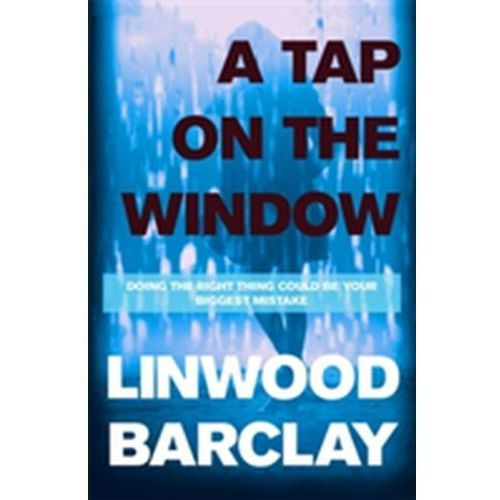 A Tap on the Window Linwood Barclay