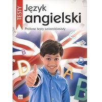 Język angielski Próbne testy szóstoklasisty (opr. miękka)