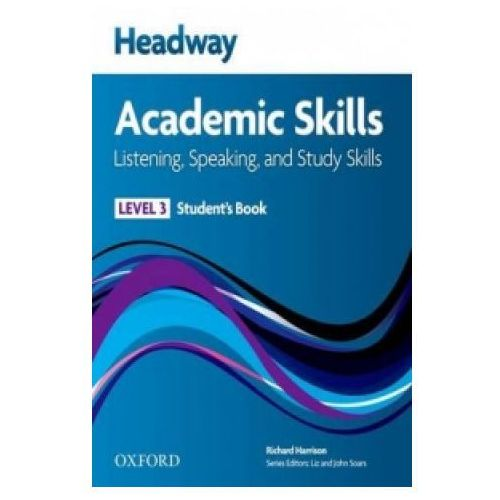Headway Academic Skills: 3: Listening, Speaking, and Study Skills Student's Book