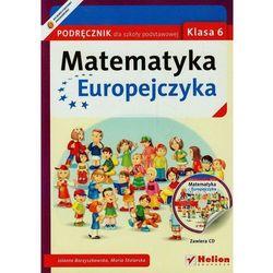 Matematyka Europejczyka. Podręcznik dla szkoły podstawowej. Klasa 6 - Wysyłka od 5,99 - kupuj w sprawdzonych księgarniach !!! (opr. miękka)