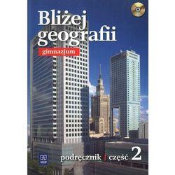 Bliżej Geografii 2 podręcznik z płytą CD (opr. miękka)