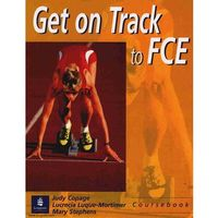 Get on Track to FCE Coursebook (opr. miękka)