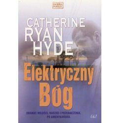 Elektryczny Bóg - Hyde Catherinen Ryan (opr. miękka)
