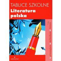 Tablice szkolne Literatura polska - Praca zbiorowa
