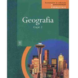 Geografia LO kl.1-3 podręcznik cz.2 / Zakres podstawowy (opr. broszurowa)