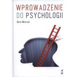 Wprowadzenie do psychologii Zagadnienia podstawowe (opr. twarda)