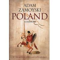 Poland - Adam Zamoyski - Zaufało nam kilkaset tysięcy klientów, wybierz profesjonalny sklep (opr. twarda)