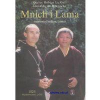 Mnich i Lama - Ojciec Robert Le Gall, Lama Jigme Rinpoche (opr. broszurowa)