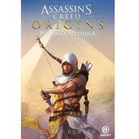 Assassins Creed Origins Pustynna przysięga - Oliver Bowden