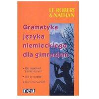 Gramatyka języka niemieckiego dla gimnazjum (opr. broszurowa)