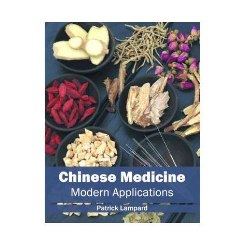 Chinese Medicine: Modern Applications
