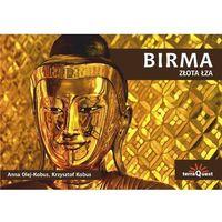 Birma. Złota łza