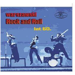 Warszawski Rock And Roll Lat 60 / Big Beat Sextet, Chochoły, Kawalerowie, Dzikusy, Bardowie, Tajfuny, Pięciu