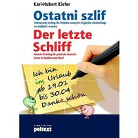 Ostatni Szlif. Der Letzte Schliff (opr. miękka)