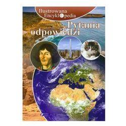 Ilustrowana encyklopedia Pytania i odpowiedzi