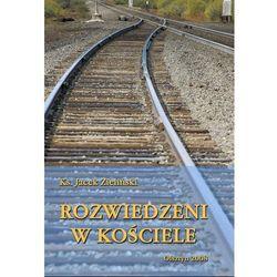 Rozwiedzeni w Kościele - Jacek Zieliński
