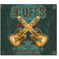 Songs For Demolition - The Cuffs (Płyta CD)