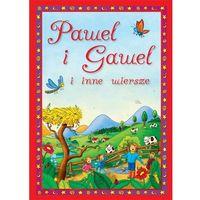Paweł i Gaweł, i inne wiersze (opr. twarda)
