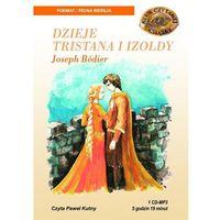 Dzieje Tristana i Izoldy. Książka audio CD MP3 - Joseph Bedier (opr. miękka)