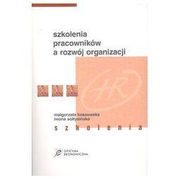Szkolenia pracowników a rozwój organizacji