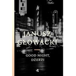 Good night, Dżerzi - Janusz Głowacki (EPUB)