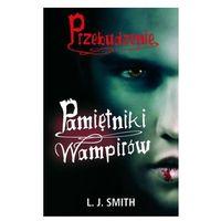 Pamiętniki wampirów. Przebudzenie