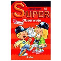 JESTEM SUPER! OBSERWUJĘ 2/3 LATA (opr. broszurowa)