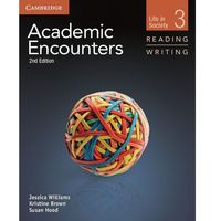 Academic Encounters Level 3 Student's Book Reading and Writing and Writing Skills Interactive Pack - Williams Jessica, Brown Kristine, Hood Sue (opr. miękka)