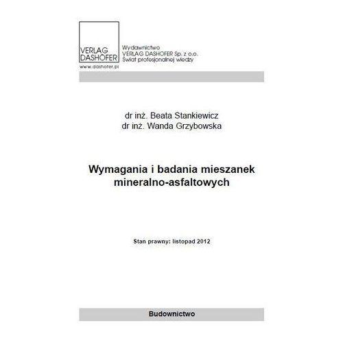 Wymagania i badania mieszanek mineralno asfaltowych.