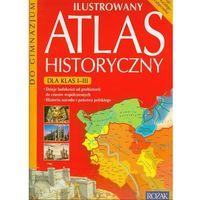 Ilustrowany atlas historyczny 1-3 - Praca zbiorowa